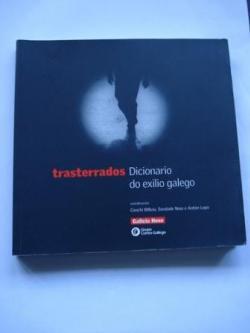 Ver os detalles de:  Trasterrados. Dicionario do exilio galego