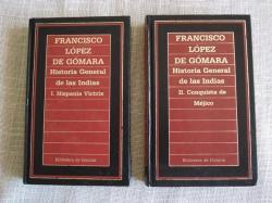 Ver os detalles de:  Historia general de las Indias. Tomo I: Hispania Victrix / Tomo II: Conquista de Méjico