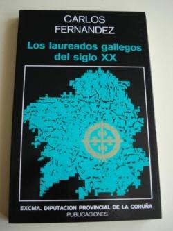 Ver os detalles de:  Los laureados gallegos del siglo XX