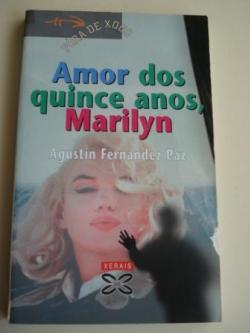 Ver os detalles de:  Amor dos quince anos, Marilyn