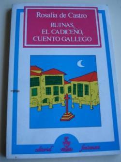 Ver os detalles de:  Ruinas / El cadiceño / Cuento gallego (en galego)