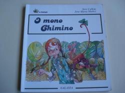 Ver os detalles de:  O mono Chimino