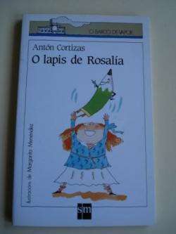 Ver os detalles de:  O lapis de Rosalía