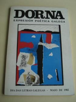 Ver os detalles de:  DORNA. REVISTA DE EXPRESIÓN POÉTICA GALEGA, Nº 3-  MAIO, 1982- DÍA DAS LETRAS GALEGAS - SEPARATA SOBRE MARÍA MARIÑO
