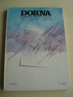 Ver os detalles de:  DORNA. REVISTA DE EXPRESIÓN POÉTICA GALEGA, Nº 8- MARZO/MAIO, 1985- LETRAS GALEGAS 1985