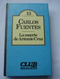 Ver os detalles de:  La muerte de Artemio Cruz