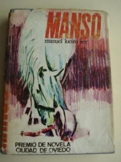Ver os detalles de:  Manso (Premio de Novela Ciudad de Oviedo, 1966)