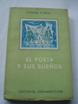Ver os detalles de:  El poeta y sus sueños