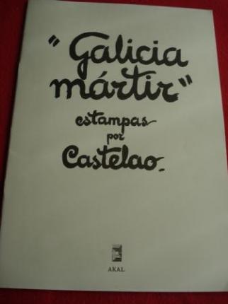 GALICIA MÁRTIR. Estampas por Castelao. Textos en galego-francés-inglés (Edición de 1989) - Ver os detalles do produto