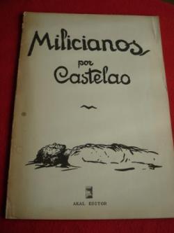 Ver os detalles de:  MILICIANOS. Álbum de debuxos. Textos en galego-castellano-english (Edición de 1976)