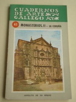 Ver os detalles de:  CUADERNOS DE ARTE GALLEGO, Nº 41  Monasterios. II - La Coruña