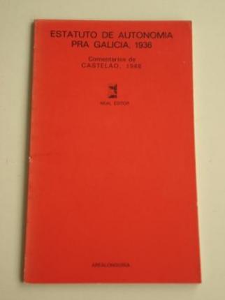 Estatuto de Autonomía pra Galicia. 1936. Comentarios de Castelao, 1948 - Ver os detalles do produto