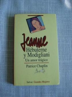 Ver os detalles de:  Jeanne Hébuterne y Modigliani. Un amor trágico