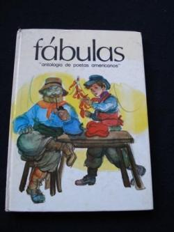 Ver os detalles de:  Fábulas. Antología de poetas americanos
