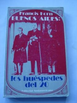 Ver os detalles de:  Buenos Aires: Los huéspedes del 20