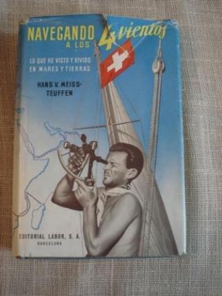 Navegando a los 4 vientos. Lo que he visto y vivido en mares y tierras - Ver os detalles do produto