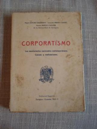 Corporatismo. Los movimientos nacionales contemporáneos. Causas y realizaciones - Ver os detalles do produto