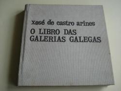 Ver os detalles de:  O libro das galerías galegas