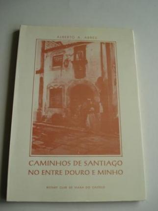 Caminhos de Santiago no Entre Douro e Minho - Ver os detalles do produto
