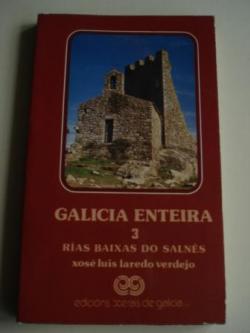 Ver os detalles de:  Galicia enteira. Volume 3. Rías Baixas do Salnés. Primeira edición (1981)