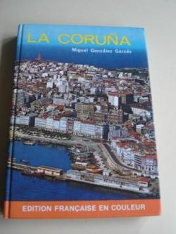 Ver os detalles de:  LA CORUÑA. EDITION FRANÇAIS EN COULEUR