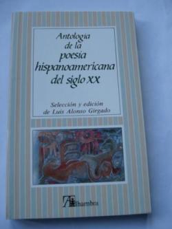 Ver os detalles de:  Antología de la poesía hispanoamericana del siglo XX