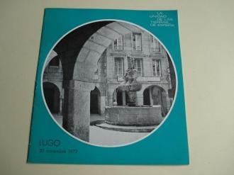 La unidad de las tierras de España. Lugo. Programación de Radio Nacional de España. 30 de noviembre de 1973 emitida desde Lugo (Galicia). - Ver os detalles do produto