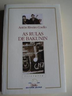 Ver os detalles de:  As rulas de Bakunin