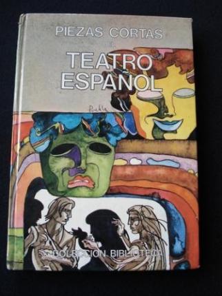 Piezas cortas del teatro español. Autos sacramentales, entremeses, comedias - Ver os detalles do produto