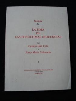 Ver os detalles de:  Noticia de La sima de las penúltimas inocencias de Camilo José Cela y Josep Maria Subirachs