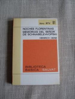 Ver os detalles de:  Noches florentinas / Memorias del señor de Schnabelewopski