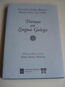 Ver os detalles de:  Poemas en Lingua Galega. Edición, prólogo e notas de X. Alonso Montero