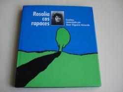 Ver os detalles de:  Rosalía cos rapaces. Escolma comentada por Xosé Filgueira Valverde