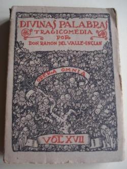 Ver os detalles de:  Divinas palabras. Primera edición completa. Volumen XVII de la OPERA OMNIA