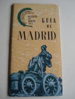 Ver os detalles de:  Guía de Madrid. Real Sociedad Española de Física y Química. Bodas de Oro, 1953