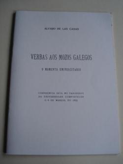 Ver os detalles de:  Verbas aos mozos galegos. O momento universitario.Conferencia dita no paraninfo da Universidade compostelán o 9 de marzal do 1933