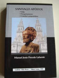 Ver os detalles de:  Santiago Apóstol. Vida. Peregrinaciones. Catedral compostelana
