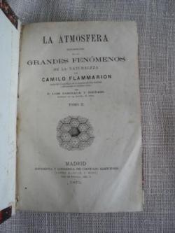 Ver os detalles de:  La atmósfera. Descripción de los grandes fenómenos de la naturaleza. Tomo II