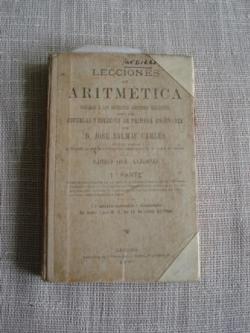Ver os detalles de:  Lecciones de Aritmética aplicadas a las diferentes cuestiones mercantiles. Libro del alumno.1ª parte