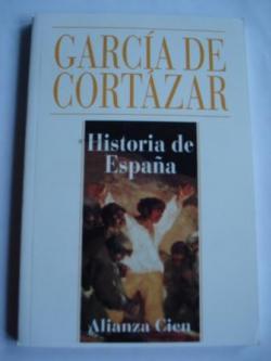 Ver os detalles de:  Historia de España (Alianza Cien, nº 28)