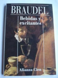 Ver os detalles de:  Bebidas y excitantes (Alianza Cien, nº 24)