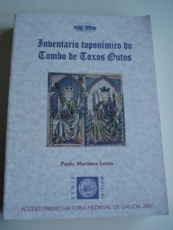Ver os detalles de:  Inventario toponímico do Tombo de Toxos Outos