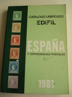 Ver os detalles de:  CATÁLOGO UNIFICADO EDIFIL, 1981, ESPAÑA Y DEPENDENCIAS POSTALES