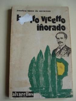 Ver os detalles de:  Benito Vicetto iñorado