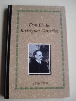 Ver os detalles de:  Don Eladio Rodríguez González