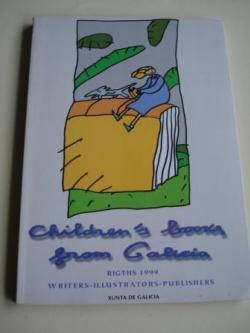 Ver os detalles de:  Children´s books from Galicia . Rigths 1999 - Writers - Illustrators - Publishers (catálogo de publicacións)