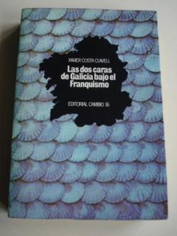 Ver os detalles de:  Las dos caras de Galicia bajo el franquismo