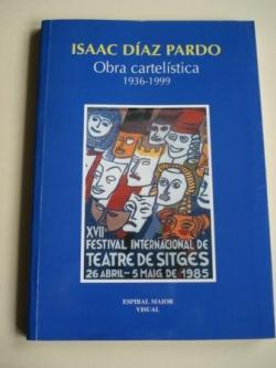 Ver os detalles de:  Isaac Díaz Pardo. Obra cartelística 1936-1999