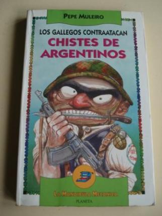 Los gallegos contraatacan. Chistes de argentinos - Ver os detalles do produto