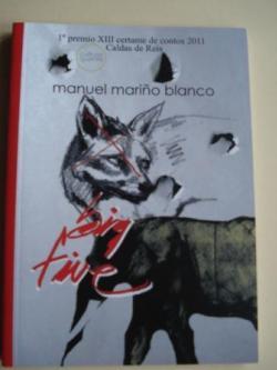 Ver os detalles de:  Big Five (1º Premio XIII Certame de contos 2011. Caldas de Reis)